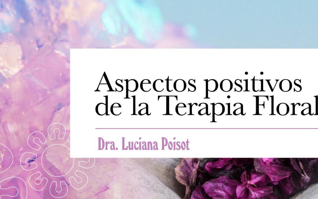 Aspectos positivos de la Terapia Floral
