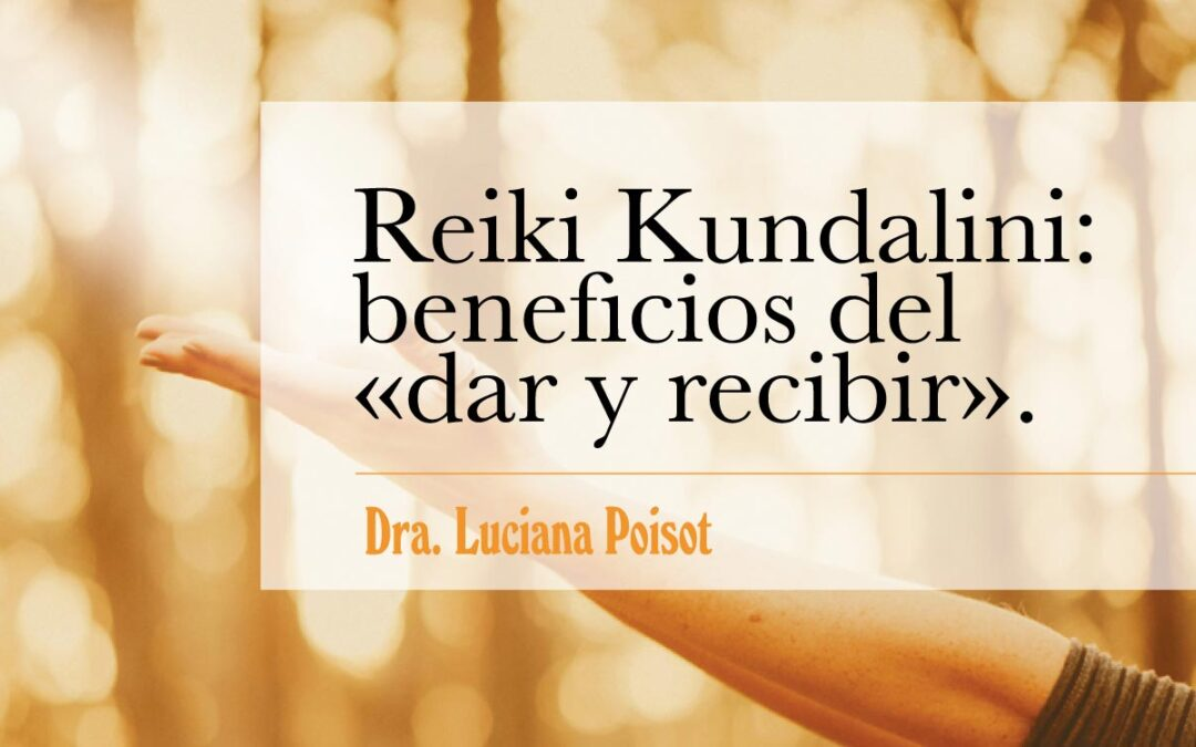 """Reiki Kundalini: beneficios del """"dar y recibir"""""""